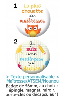 "Badge ""Maîtresse/Maître/ATSEM/Nounou"" à personnaliser"