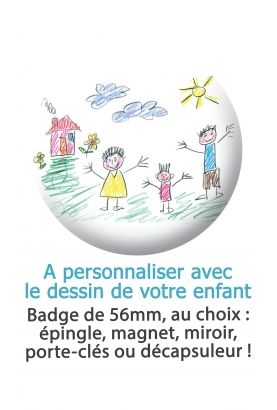 "Badge ""Dessin d'enfant"""