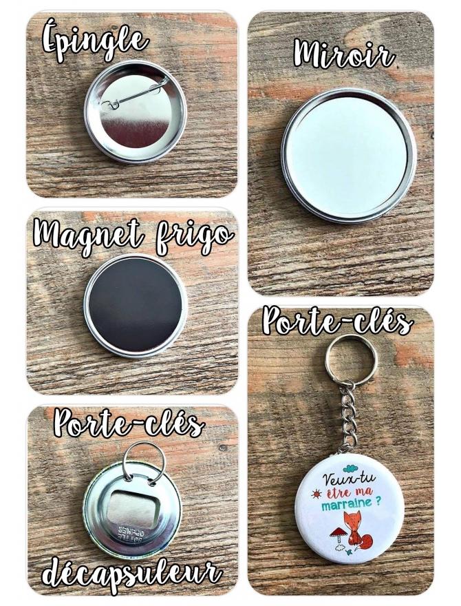 Badges magnet, porte-clés, miroir, décapsuleur, épingle