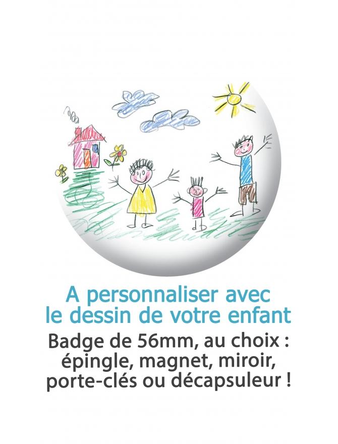 """Badge """"Dessin d'enfant"""""""