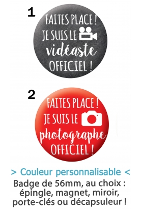 Badge 56mm Photographe ou Vidéaste officiel !