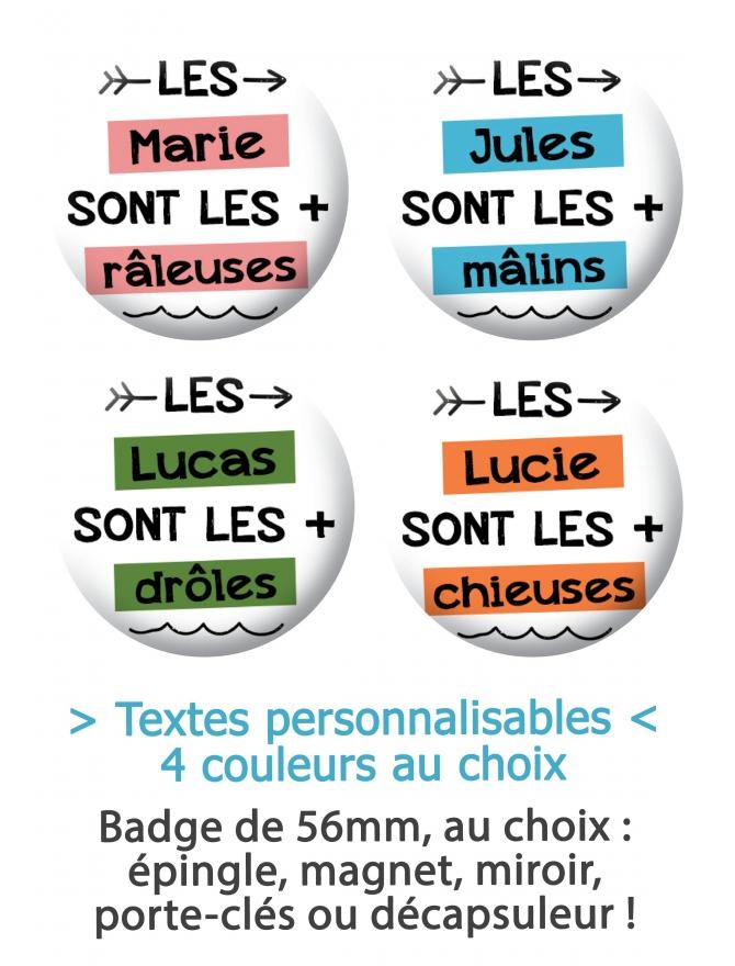 "Badge 56mm humour ""Les +"" personnalisable"
