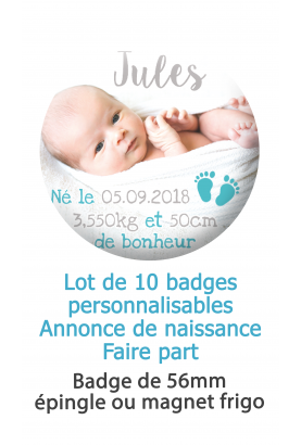 Badges naissance bleu petit pied - 10 badges 56mm épingle ou magnet frigo
