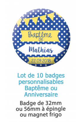badge bapteme. badge anniversaire.