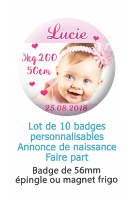 Badges naissance fille cœur rose - 10 badges 56mm épingle ou magnet frigo