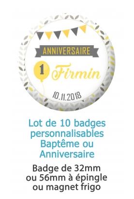 Badges baptême ou anniversaire jaune et gris personnalisés - 10 badges à épingles ou magnet frigo