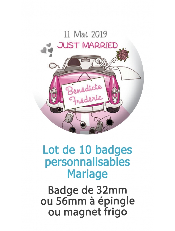 Badges personnalisés mariage voiture Just married - 10 badges à épingle ou magnet frigo