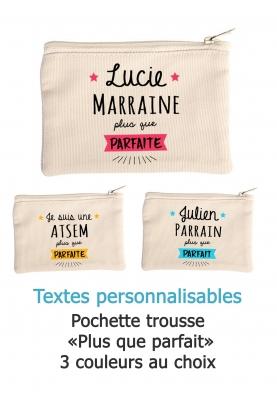 """Pochette trousse """"Plus que parfait"""" personnalisable"""