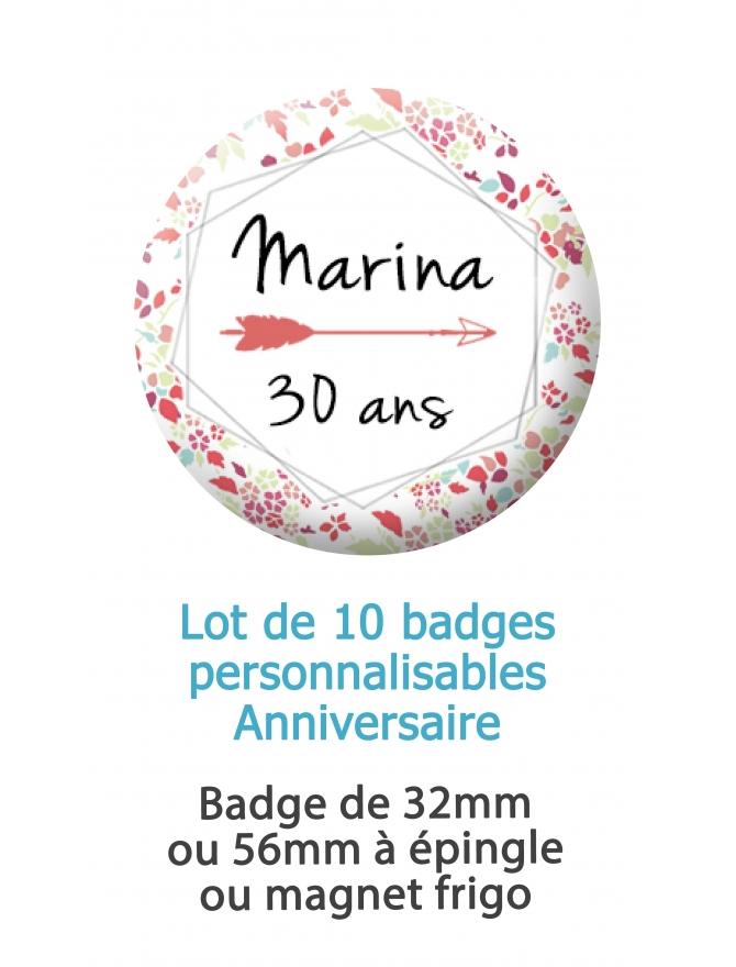 Badges anniversaire fleur personnalisés - 10 badges à épingles ou magnet frigo