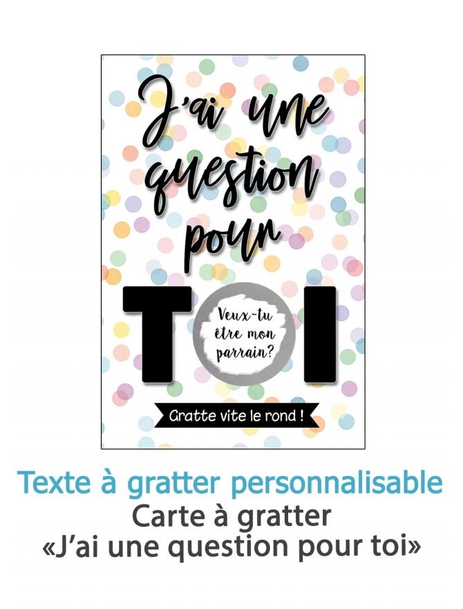 """Carte à gratter """"J'ai une question pour toi"""" pour demande originale"""