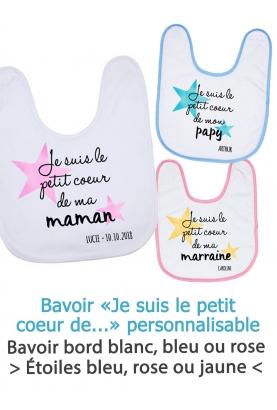 """Bavoir personnalisable """"Je suis le petit coeur de..."""""""