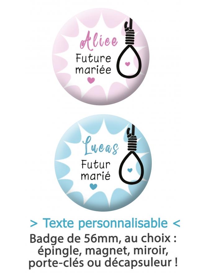 """Badge 56mm """"corde au cou"""" pour les futur(e)s marié(e)s"""