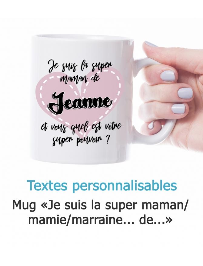 mug super mamie. mug super marraine. mug super maman