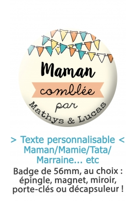 "Badge 56mm ""Maman/Mamie/Tata/Marraine"" comblée par..."