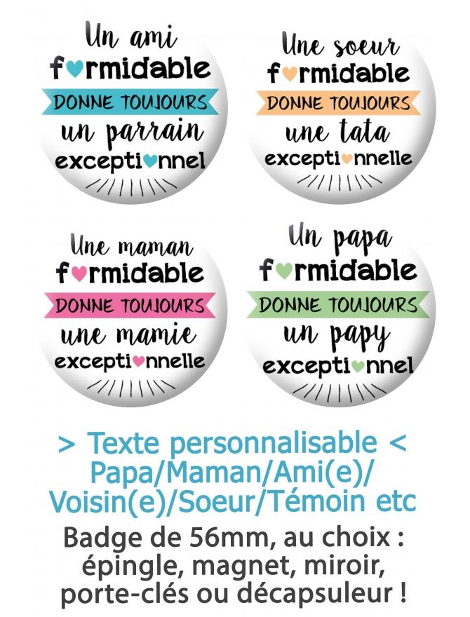 "Badge 56mm ""Donne toujours"" - personnalisable"
