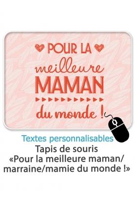 """Tapis de souris """"Pour la meilleure..."""" - personnalisable"""