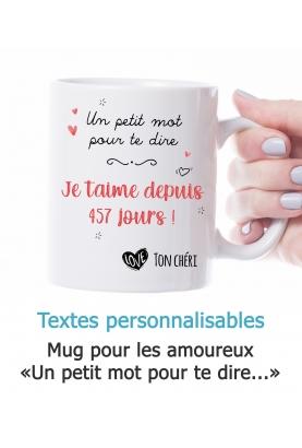 """Mug amoureux """"Un petit mot pour te dire"""" personnalisable"""