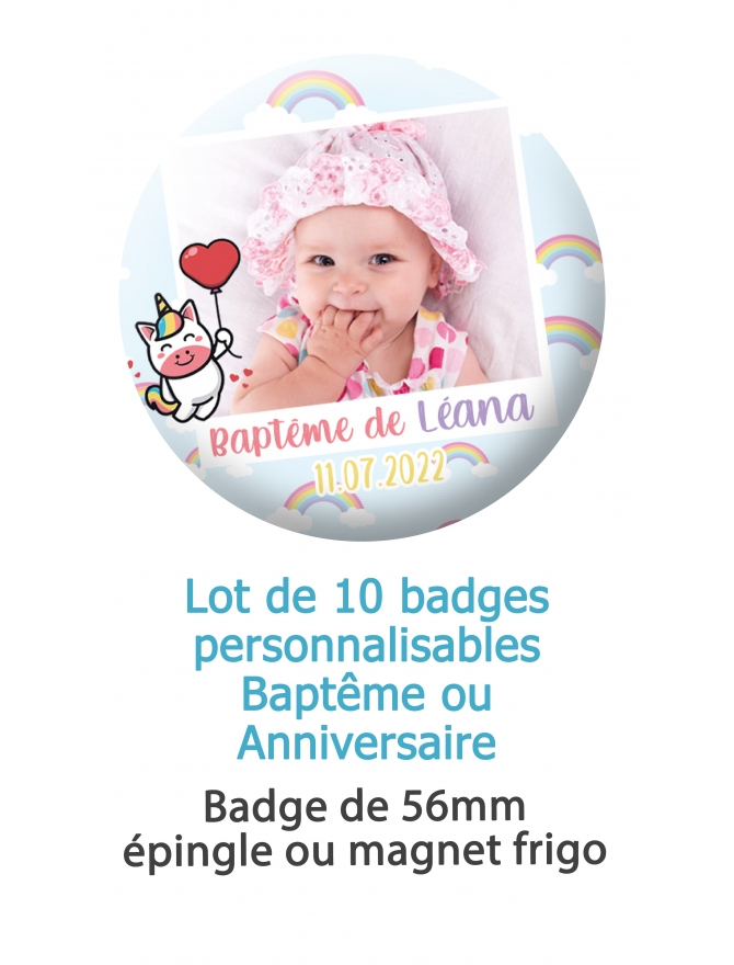 badges bapteme. badges anniversaire. badges baptême personnaliser. badges souvenir. badges licorne. badges baptême licorne. badg
