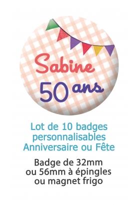 badges anniversaire. badges fête. badges fanion. badges anniversaire fanion. badges invité anniversaire