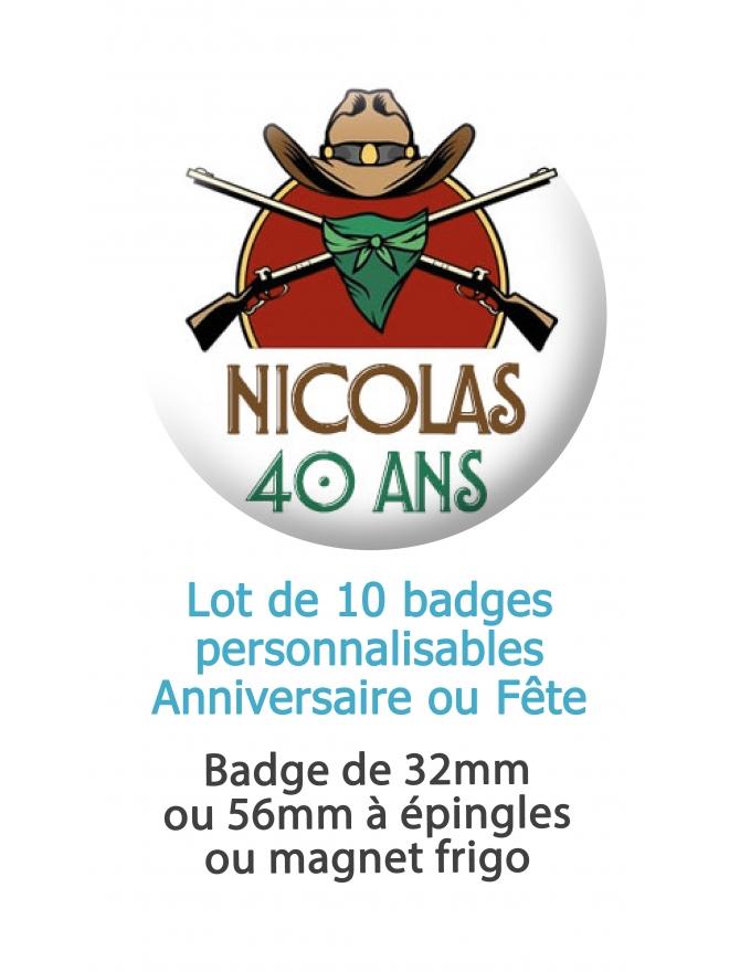 badge cowboy. badges anniversaire adulte. badge fete cowboy. badge anniversaire homme. badge personnalisé
