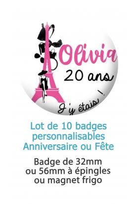 badge paris. badges fete. badge anniversaire. badge invité. badges 20 ans. badges 30 ans
