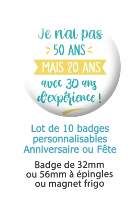 badge anniversaire humour. badge fete humour. badges anniversaire 50 ans. badge 40 ans. badges 30 ans