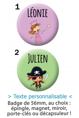 Badge à personnaliser enfant princesse ou pirate