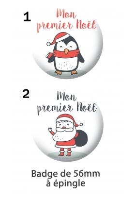 """Badge 56mm """"Mon premier Noël"""""""